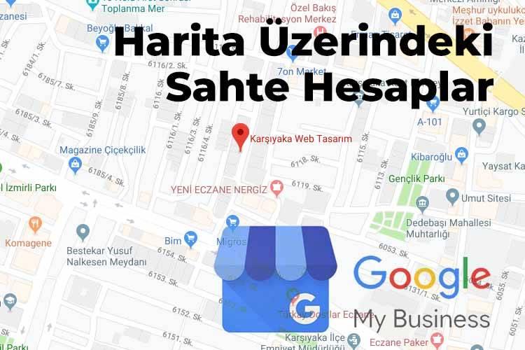 Google Haritalardaki Sahte Konumlar